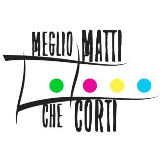 MEGLIO MATTI CHE CORTI 2021